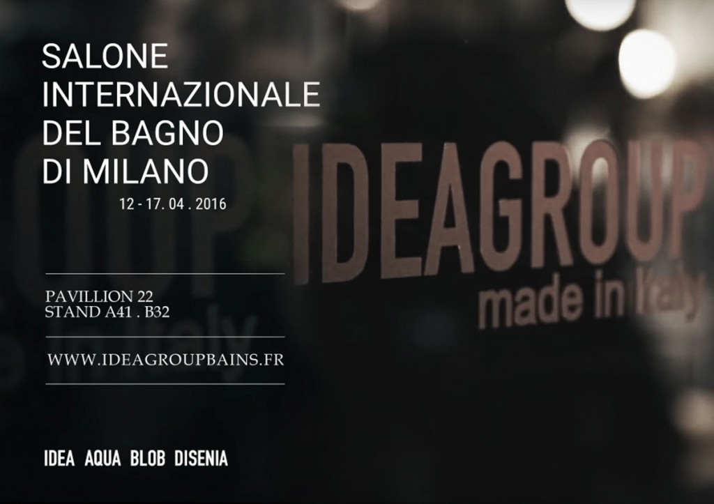 Ideagroup au Salon du meuble de Milan  2016
