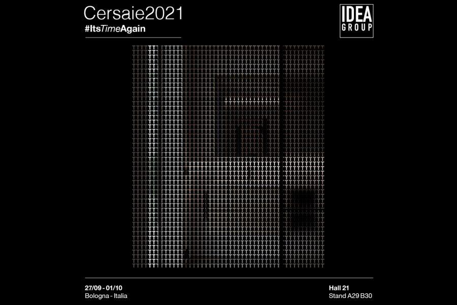 #ItsTimeAgain: Ideagroup au Cersaie 2021